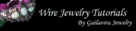 Wire wrapping tutorials. Learn to make your own wire wrapped jewelry with tutorials from Gailavira Jewelry